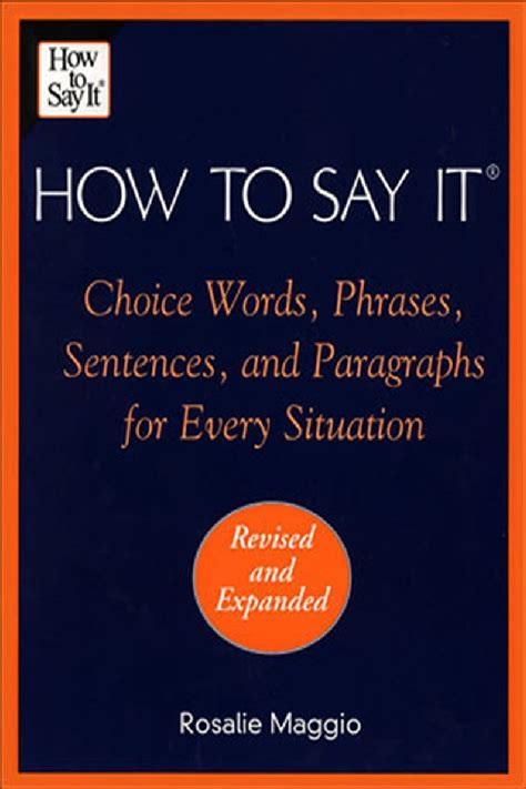 How To Say In by How To Say It Choice Words Phrases Sentences And Paragraphs F