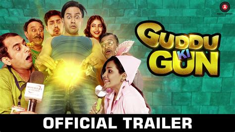 film india lucu 2017 guddu ki gun official trailer kunal khemu erecting