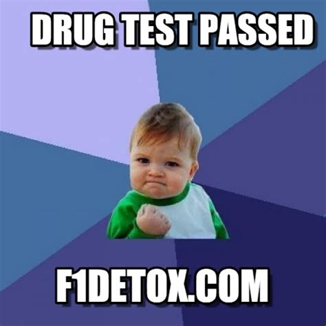 Drug Test Meme - drug test passed success kid meme on memegen
