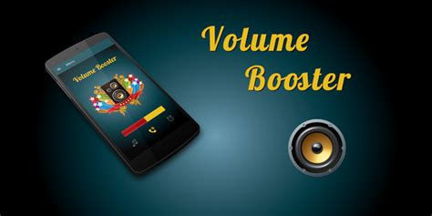 best volume booster for android 6 best volume booster apps for android protractor