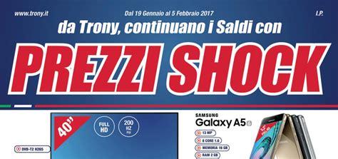 Samsung A5 Di Carrefour volantino papino trony quot prezzi shock quot dal 19 gennaio al 5