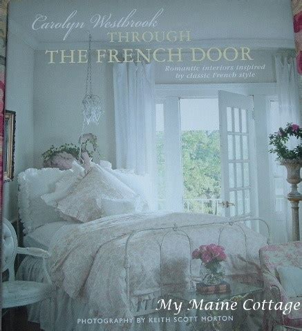 the new chic french chic through the french door shabby cottage decor new 2012 hc 29 95 msrp shabby cottage