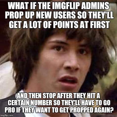 I Hit It First Meme - conspiracy keanu meme imgflip
