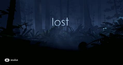 the lost lost oculus story studio oculus rift