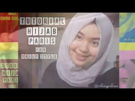 tutorial hijab paris sehari hari 3 tutorial hijab segi empat paris seperti pashmina sehari