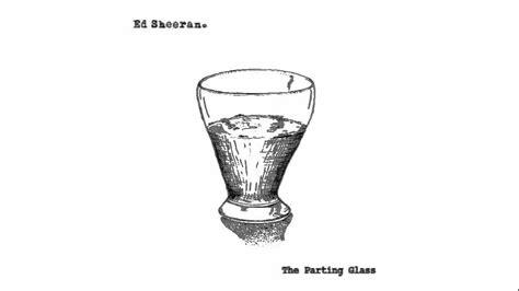 download mp3 ed sheeran the parting glass ed sheeran the parting glass youtube