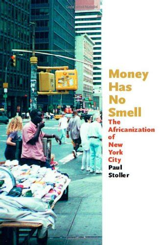 Smell Of In New York by Money Has No Smell The Africanization Of New York City