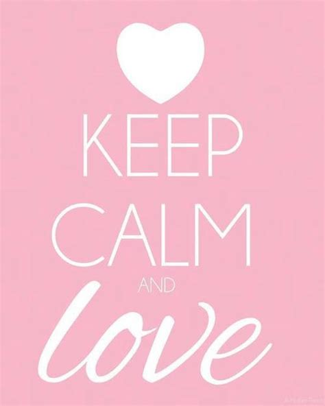 imagenes de keep calm and love your family keep calm quotes love quotesgram