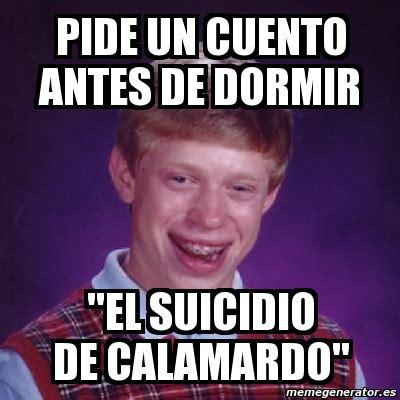 Calamardo Meme - meme bad luck brian pide un cuento antes de dormir quot el suicidio de calamardo quot 2736199