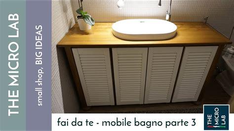 costruire bagno come costruire un mobile bagno parte 3