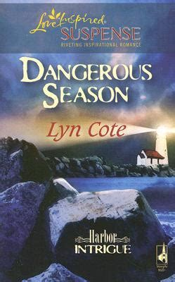 deadly exchange inspired suspense books dangerous season steeple hill inspired suspense 47