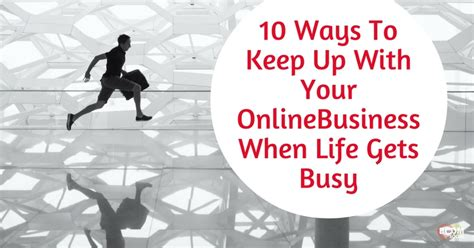 10 Ways To Keep Up With Revision by 10 Ways To Keep Up With Your Business When