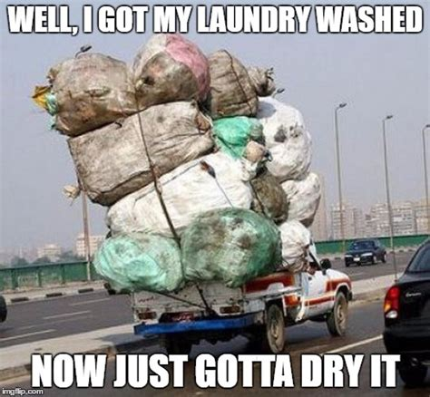 Laundry Meme - this is how my laundry looks at the end of the week imgflip