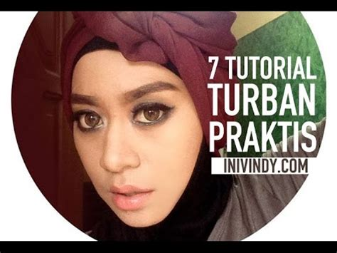 tutorial hijab turban you tube 7 tutorial hijab turban praktis youtube