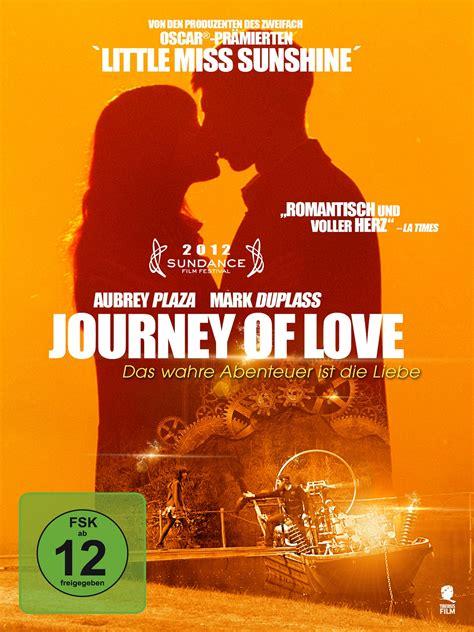 images of love journey journey of love film 2012 filmstarts de