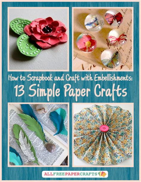 Scrap Paper Craft Ideas - how to scrapbook and craft with embellishments 13 simple