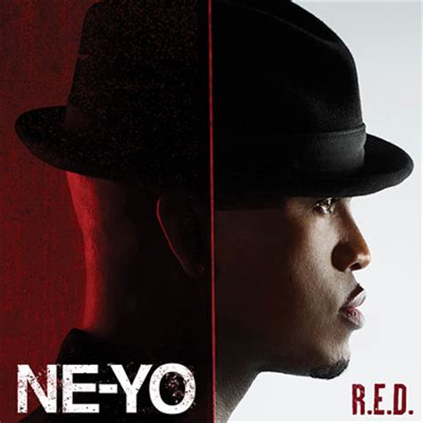 Ne Yo Unveils New Album Title Because Of You Ae Inspired By Of His Fans In Stores May 1st by Ne Yo Unveils R E D Album Artwork Tracklist Idolator