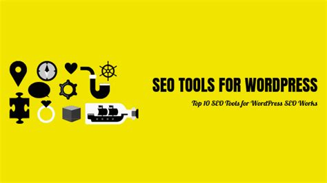 Top 10 Search Engine Optimization by Top 10 Seo Tools For Website Search Engine