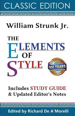 strunk the elements of style 2011 the elements of style classic edition 2017 book by