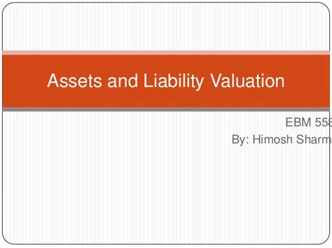 Asset And Liability Search Assets And Liability Valuation