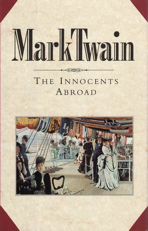 the innocents abroad books the innocents abroad by reviews discussion