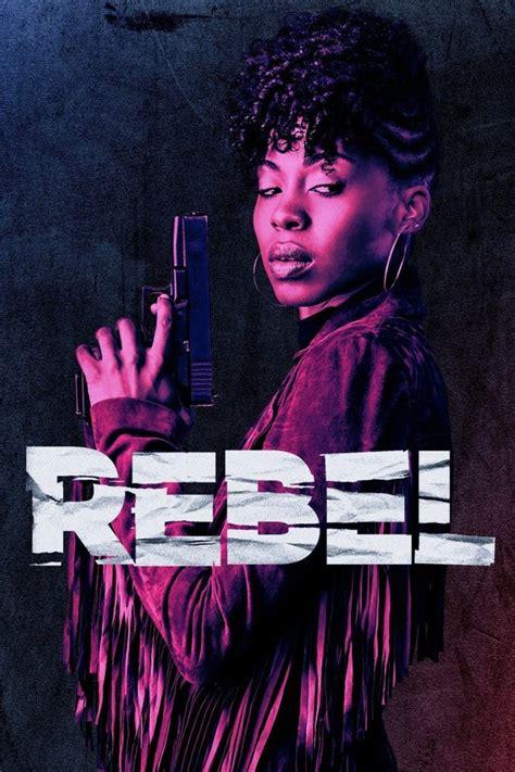 tv show 2017 rebel season 1 show episodes telly series