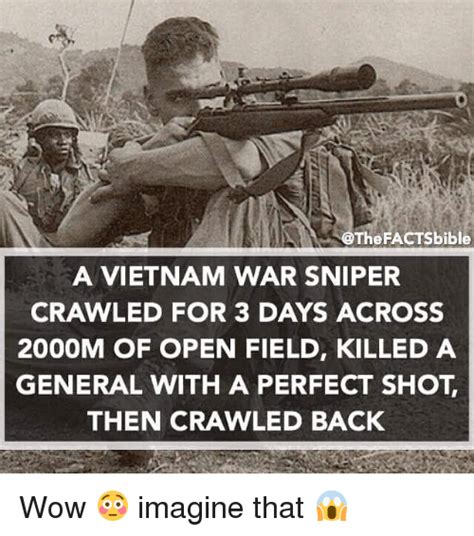 Vietnam Memes - facts bible a vietnam war sniper crawled for 3 days across