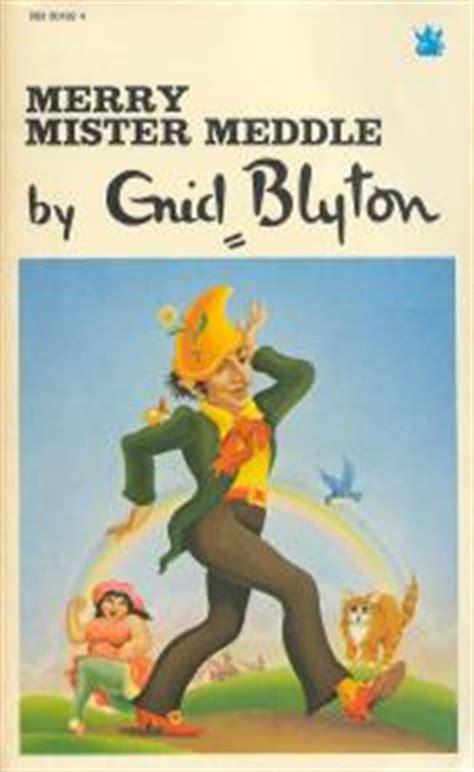 Merry Mister Meddle By Enid Blyton Happy Days Series merry mister meddle by enid blyton