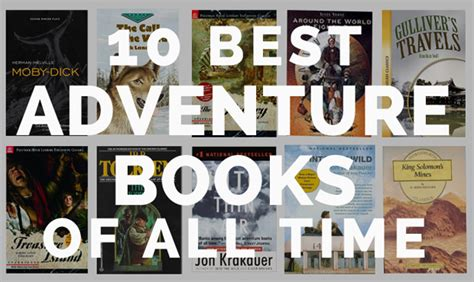 best books of all time 10 best adventure books of all time