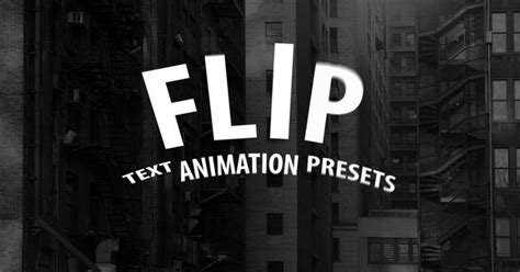 layout animation presets 16 flip text animation presets for after effects after