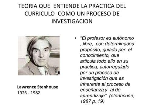 Modelo Curricular Stenhouse corrientes curriculares investigacion curriculo