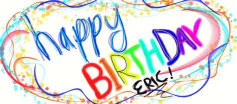 happy birthday eric images eric is jarig