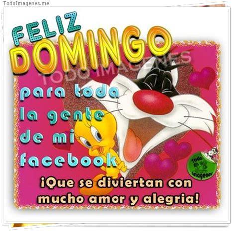 imagenes feliz domingo compartir en facebook imagenes de feliz domingo con frases