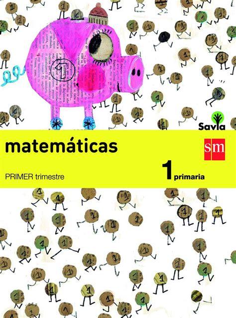 libro matemticas 1 primaria matem 225 ticas smsavia