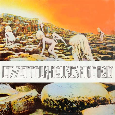 houses of the holy led zeppelin my personal british bucket list my blog