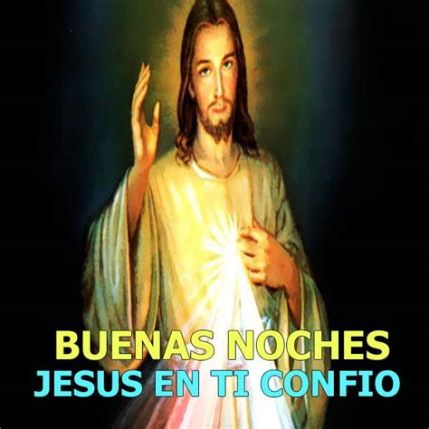 imagenes de jesus buenas noches imagenes catolicas de buenas noches imagenes tarjetas