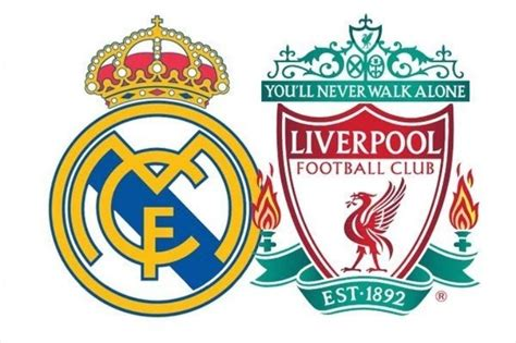 imagenes real madrid vs liverpool real madrid vs liverpool live score news with updates
