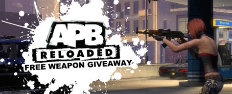 Apb Reloaded Giveaway - apb reloaded free weapon giveaway more keys mmobomb com