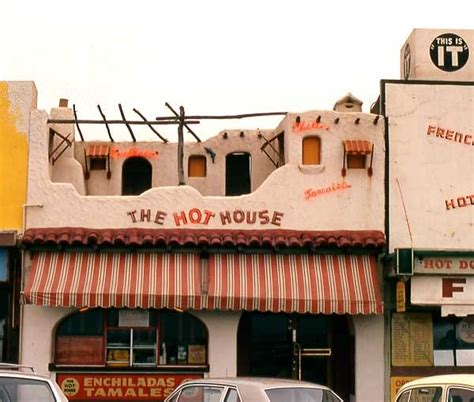hot houses 1970s house the hot house 1970 the hot house a mexican restaurant