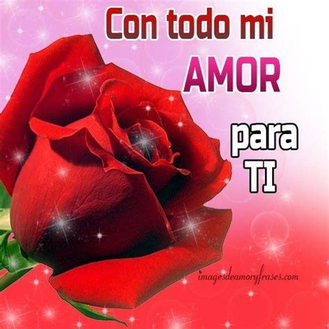 imagenes de amor para regalar a mi novia im 225 genes con rosas y frases de amor para regalar a mi novia