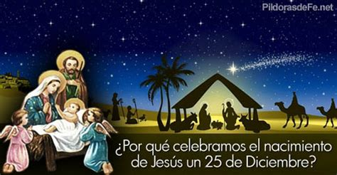 historia con imagenes del nacimiento de jesus 191 por qu 233 celebramos el nacimiento de jes 250 s el 25 de diciembre