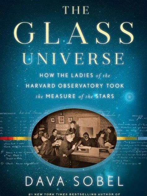 book review the glass universe by dava sobel a heavenly history of harvard s female stargazers