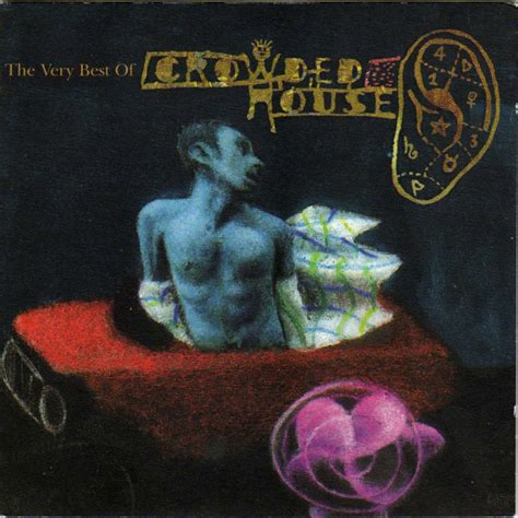 Crowded House Recurring Dream The Very Best Of Crowded House Discography