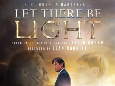 let there be light movie 2017 peliculas cristianas evangelicas