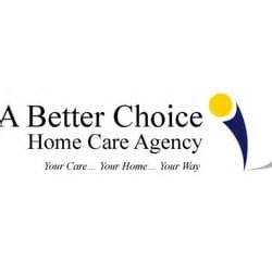 choice home care a better choice home care agency home health care 3620