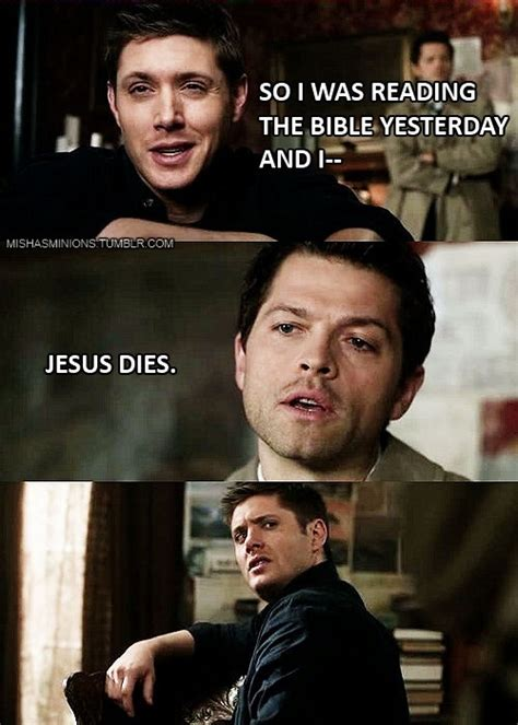 Supernatural Memes by Heroes Get Made Cheer Up Post 1812 Spn Memes Edition
