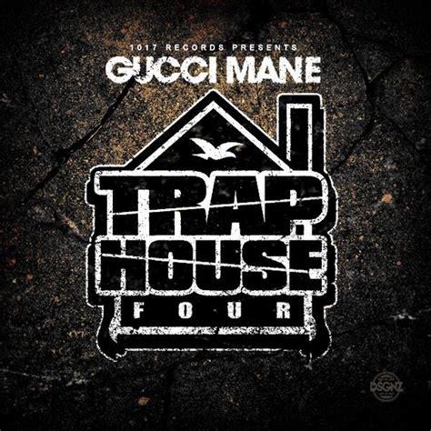 trap house album gucci mane trap house 4 album stream rap dose