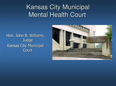 Kansas City Municipal Court Search Ppt Kansas City Municipal Mental Health Court Powerpoint Presentation Id 408655