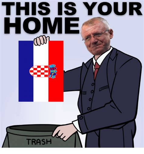 this is your home trash trash meme on sizzle