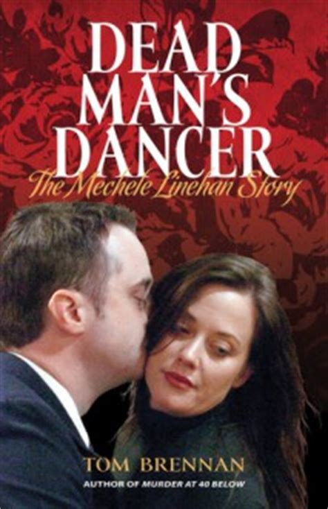 themes in story of tom brennan dead man s dancer the mechele linehan story tom brennan